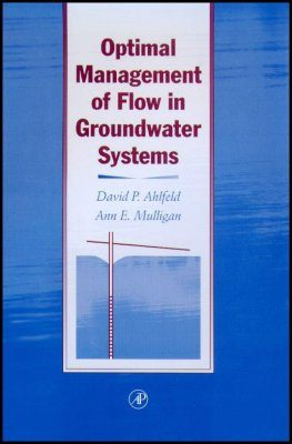 Optimal Management of Flow in Groundwater Systems
