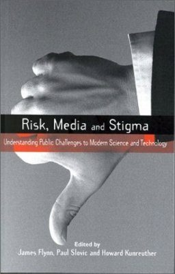 Risk, Media and Stigma