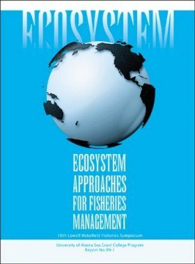 Ecosystems Approaches for Fisheries Management