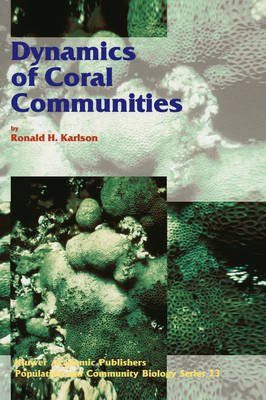 Dynamics of Coral Communities