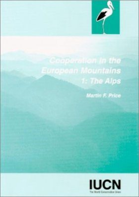Cooperation in the European Mountains 1: The Alps