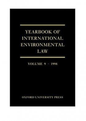 Yearbook of International Environmental Law Volume 9, 1998