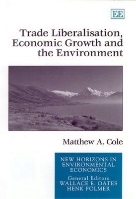 Trade Liberalisation, Economic Growth and the Environment