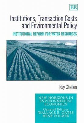 Institution, Transaction Costs and Environmental Policy