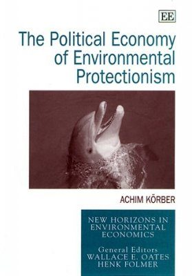 The Political Economy of Environmental Protectionism