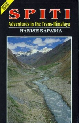 Spiti: Adventures in the Trans-Himalaya