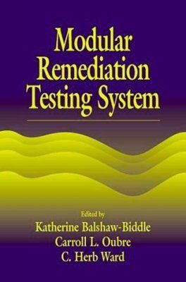 Modular Remediation Testing System