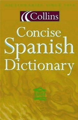 Collins Concise Spanish-English/English-Spanish Dictionary