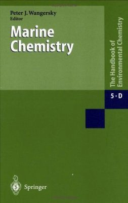 The Handbook of Environmental Chemistry, Volume 5, Part D