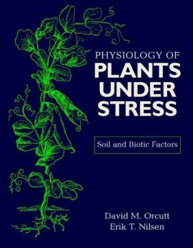 Physiology of Plants Under Stress