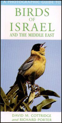 A Photographic Guide to Birds of Israel and the Middle East