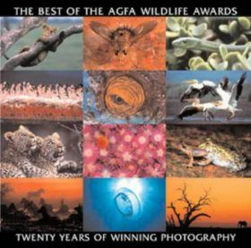 The Best of the AGFA Wildlife Awards: Twenty Years of Winning Photography