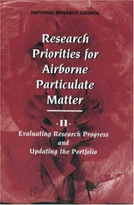 Research Priorities for Airborne Particulate Matter, Volume 2