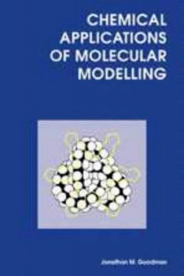 Chemical Applications of Molecular Modelling