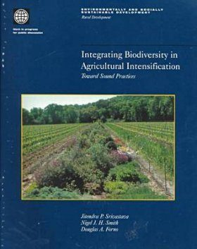 Integrating Biodiversity in Agricultural Intensification: Toward Sound Practices