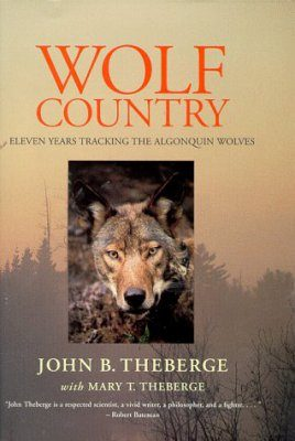 Wolf Country: Eleven Years Tracking Alconquin Wolves