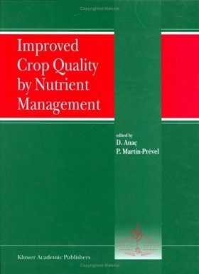 Improved Crop Quality by Nutrient Management