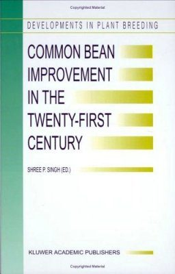 Common Bean Improvement in The Twenty-First Century