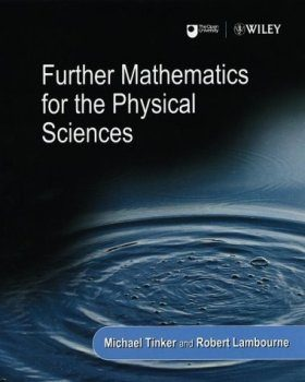 Further Mathematics for the Physical Sciences