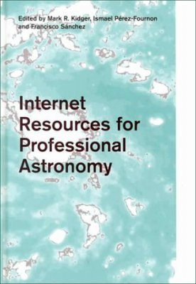 Internet Resources for Professional Astronomy