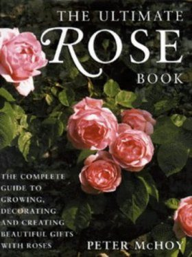 The Ultimate Rose Book
