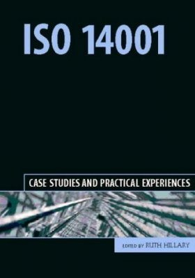 ISO 14001: Case Studies and Practical Experiences