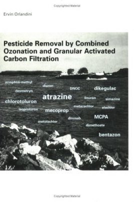 Pesticide Removal by Combined Ozonation and Granular Activated Carbon Filtration