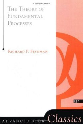 The Theory of Fundamental Processes