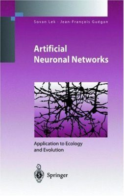 Artificial Neuronal Networks: Application to Ecology and Evolution