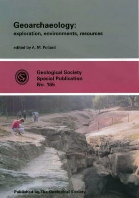 Geoarchaeology: Exploration, Environments, Resources