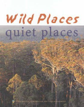 Wild Places, Quiet Places: A Guide to Western Australia