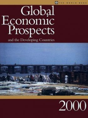 Global Economic Prospects and the Developing Countries 2000