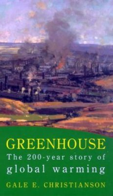 Greenhouse: The 200 Year Story of Global Warming