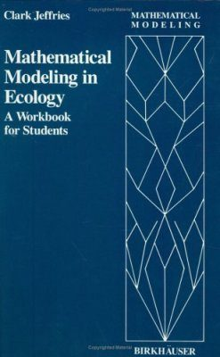 Mathematical Modelling in Ecology