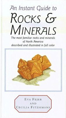 An Instant Guide to Rocks and Minerals