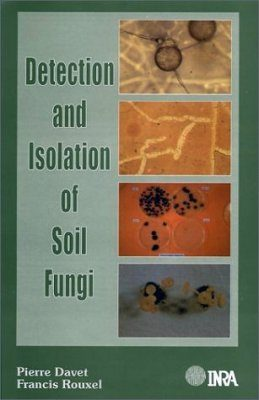 Detection and Isolation of Soil Fungi