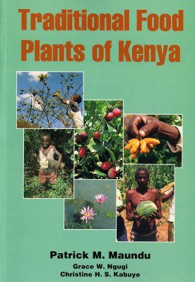 Traditional Food Plants of Kenya