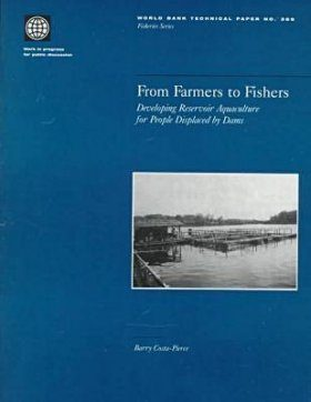 From Farmers to Fishers: Developing Reservoir Aquaculture for People Displaced by Dams