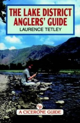 Cicerone Guides: A Lake District Angler's Guide
