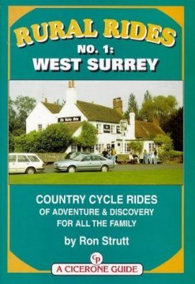 Cicerone Guides: Rural Rides No.1 - West Surrey