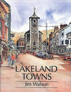 Cicerone Guides: Lakeland Towns
