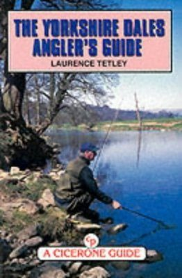 Cicerone Guides: Yorkshire Dales Angler's Guide