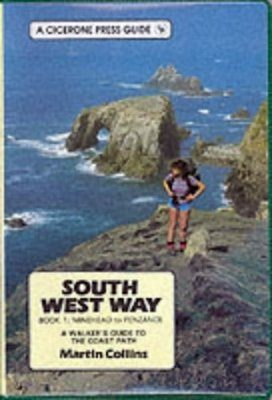 Cicerone Guides: South West Way Volume 1 - Minehead to Penzance
