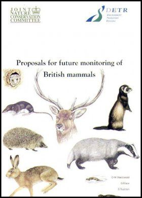 Proposals for the Future Monitoring of British Mammals