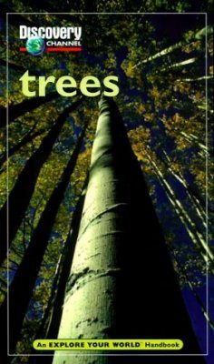 Trees: An Explore your World Handbook