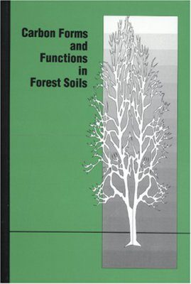 Carbon Forms and Functions in Forest Soils