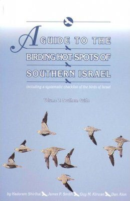 A Guide to the Birding Hotspots of Southern Israel