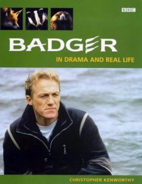 Badger: In Drama and Real Life