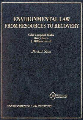 Environmental Law: From Resources to Recovery (Hornbrook)