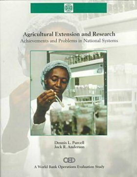 Agricultural Extension and Research: Achievements and Problems in National Systems (World Bank Operations Evaluation Study)